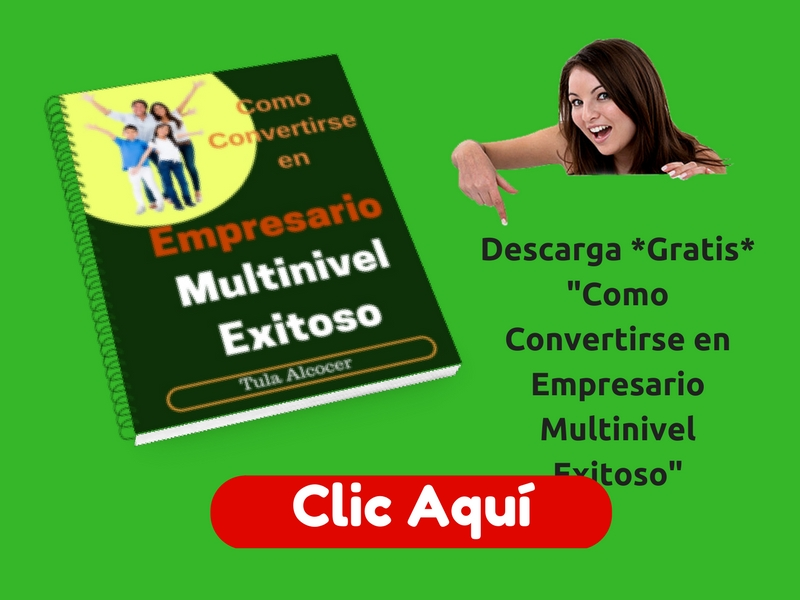 exito en multinivel, network marketing, mercadeo en red, empresario multinivel exitoso, emprendedor, negocio